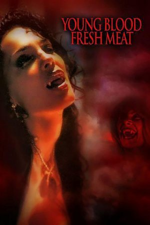 Young Blood, Fresh Meat (1994)