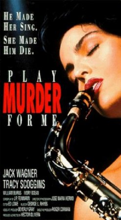 Play Murder for Me (1990)