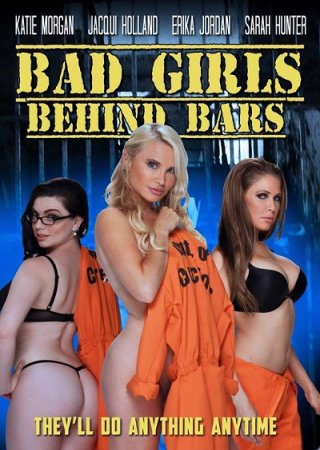 Bad Girls Behind Bars (2016)