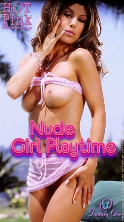 Hot Pink TV: Nude Girl Playtime (2007)