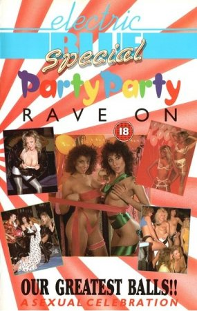 Electric Blue Special: Party Party Rave On (1990)