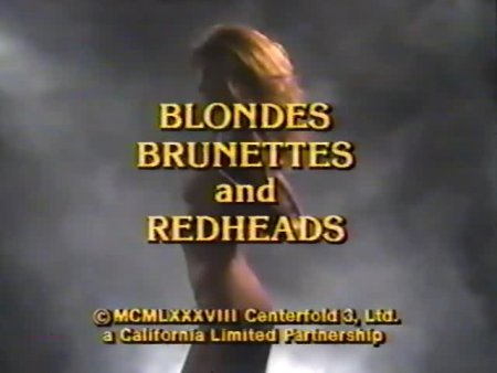 Blondes, Brunettes and Redheads (1988)