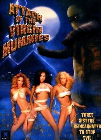 Attack of the Virgin Mummies (2004)
