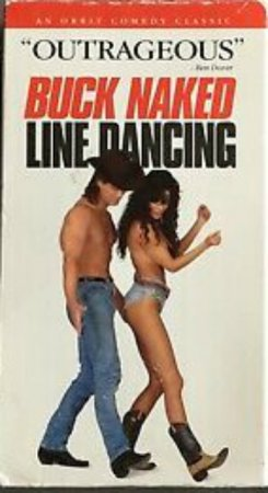 Buck Naked Line Dancing (1993)