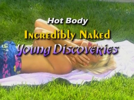 Hot Body International: Incredibly Naked Young Discoveries (2009)