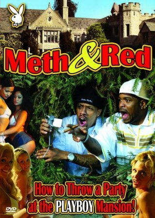 Meth & Red: How to Throw a Party at the Playboy Mansion (2006)