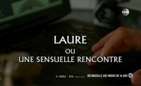 Laure ou Une sensuelle rencontre / Treacherous Alliance (2002)