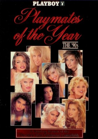 Playboy Playmates of The Year: The 90's (1999)