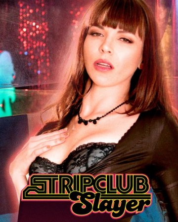 Strip Club Slayer (2016)
