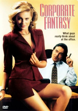 Corporate Fantasy (1999) Unrated version