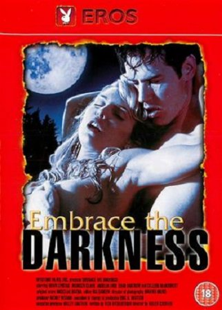Embrace the Darkness (1999)