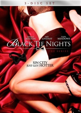 Black Tie Nights / Hollywood Sexcapades (Season 2 / 2005)