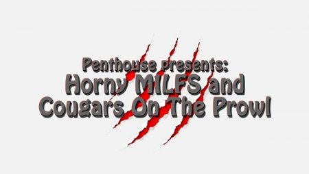 Horny MILFs and Cougars On The Prowl (SOFTCORE VERSION / 2015)