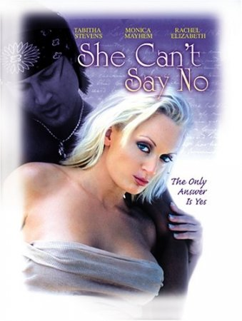 She Can't Say No (2006)