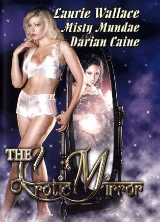 The Erotic Mirror (2002)