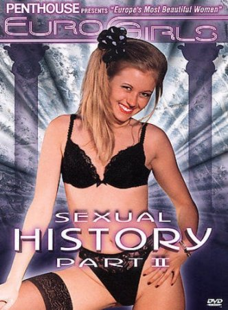 Penthouse: Euro Girls - Sexual History 2 (2002)