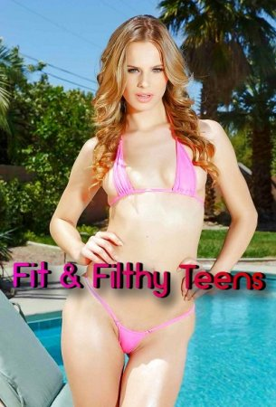 Fit and Filthy Teens (SOFTCORE VERSION / 2016)