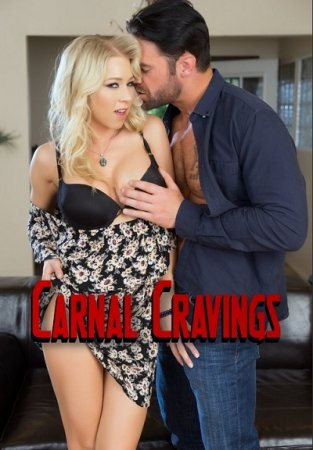 Carnal Cravings (SOFTCORE VERSION / 2016)
