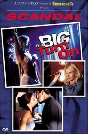 Scandal: The Big Turn On (2000)