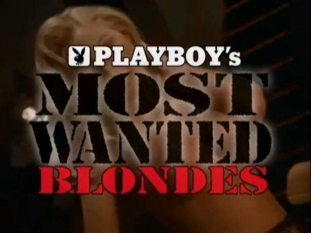 Playboy's Most Wanted: Blondes (1997)