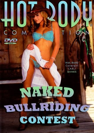 Hot Body Competition: Naked Bull Riding Contest (2006)