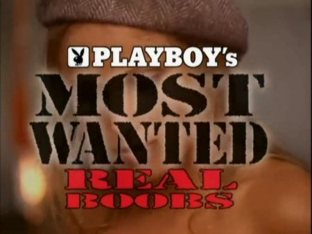 Playboy's Most Wanted: Real Boobs (1997)