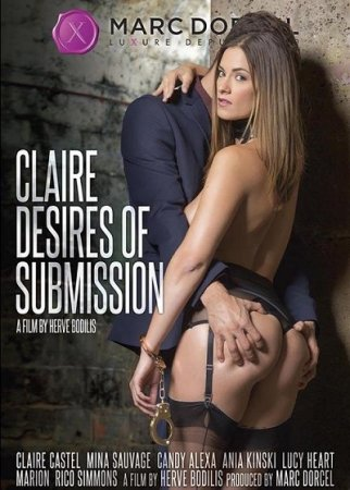 Claire, Desires Of Submission (SOFTCORE VERSION / 2017)