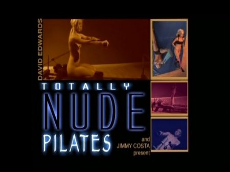 Totally Nude Pilates (2008)