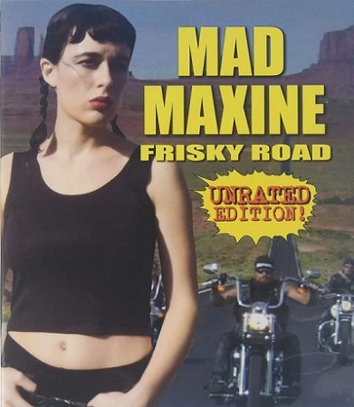 Mad Maxine: Frisky Road (2018)