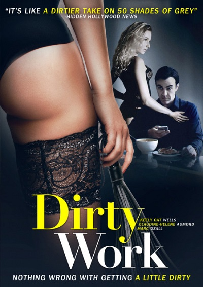 Dirty Work (2018)